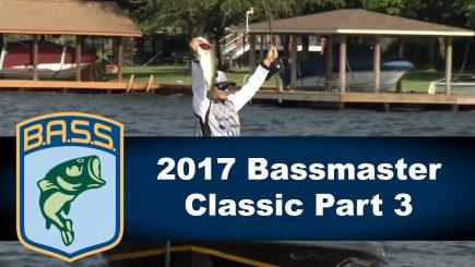 Bassmaster Classic 2017 3/3 4